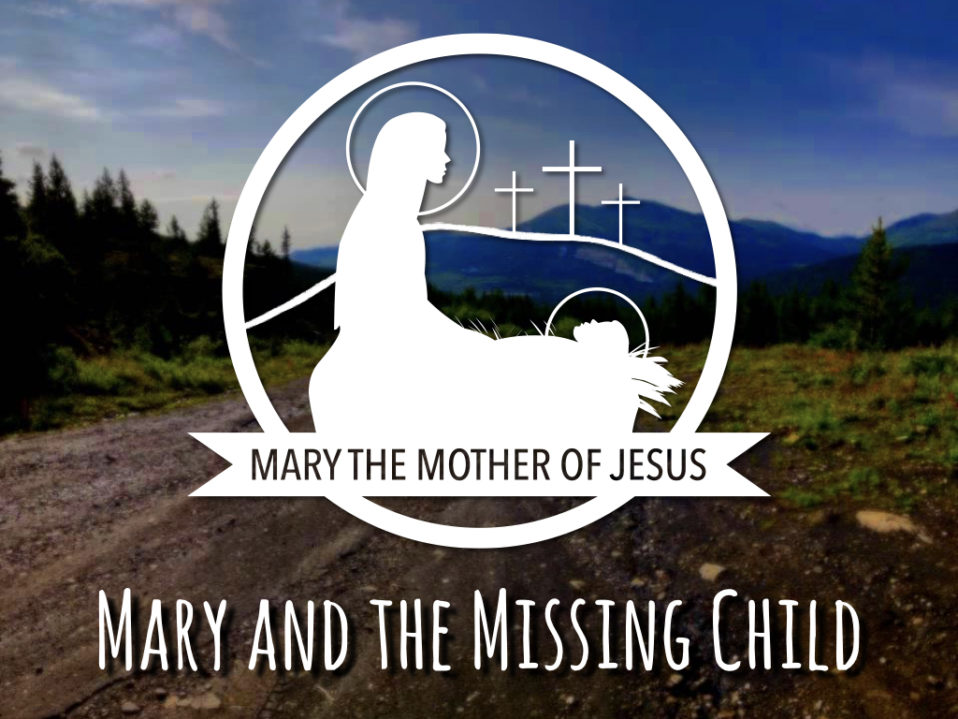 Mary and the Missing Child