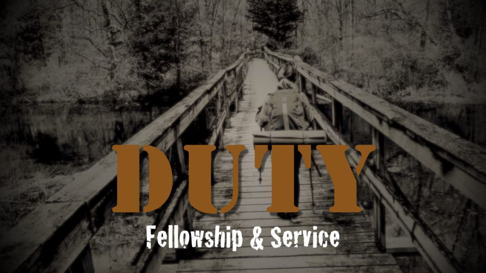 Duty: Fellowship & Service