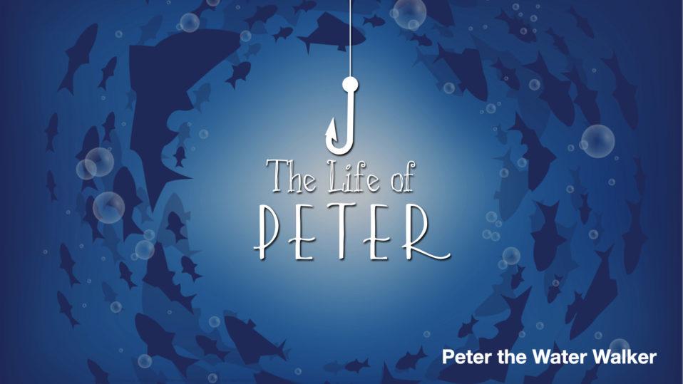 Peter the Water Walker